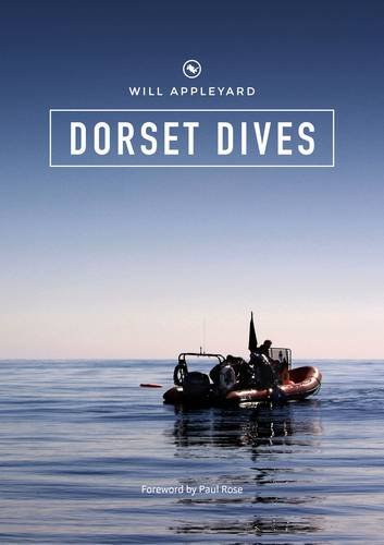 Dorset Dives - Will Appleyard